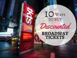 10 Ways To Buy Discounted Broadway Tickets
