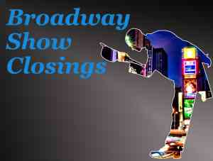 Broadway Shows Closing Soon