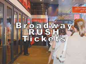 Broadway Rush Tickets