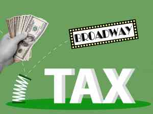 Broadway Tickets Sale Taxes