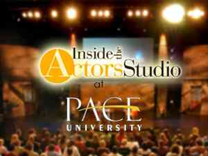 Inside the actors studio filmed at Pace University