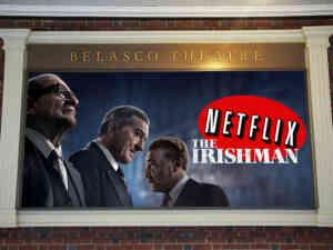 Netflix Irishman on Broadway Belasco Theatre Sign