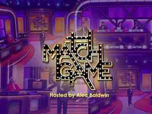 Match Game hosted by Alec Baldwin