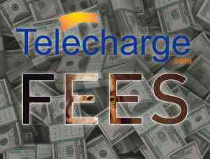Telecharge fees