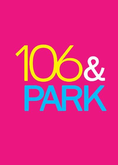 106 & Park Show Poster