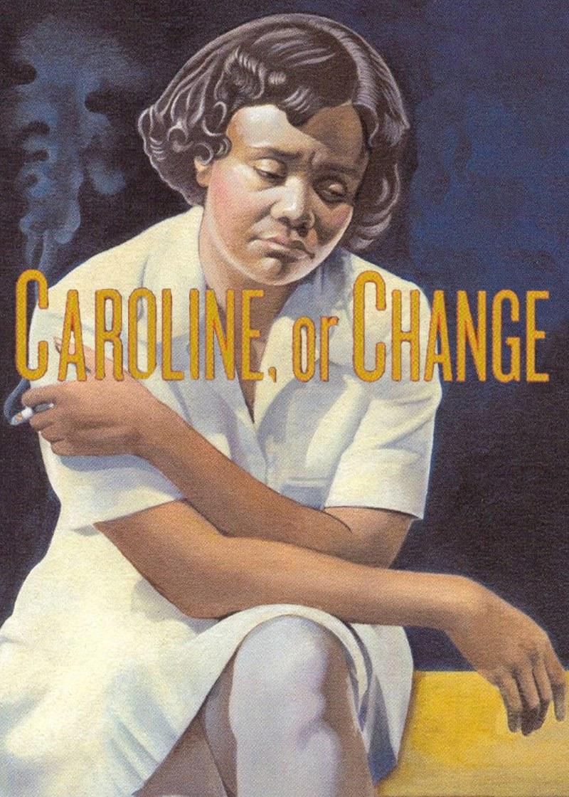 Caroline, or Change Poster