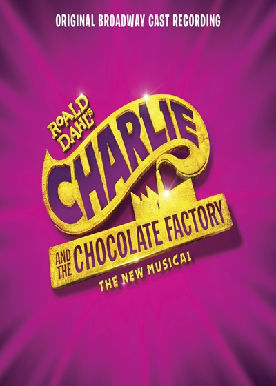 Charlie and the Chocolate Factory the Musical Broadway Show Poster