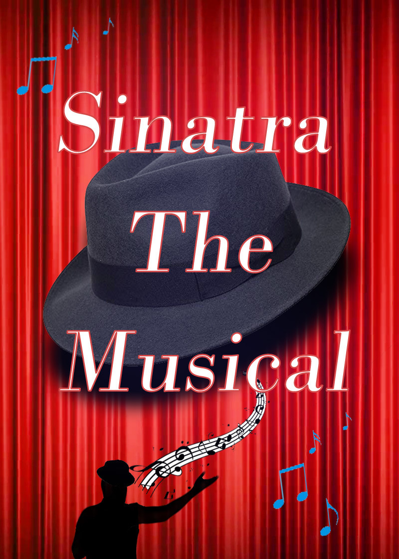 Sinatra The Musical Poster