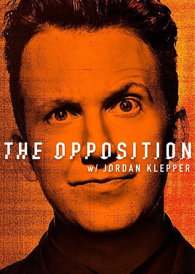 The Opposition with Jordan Klepper Show Poster