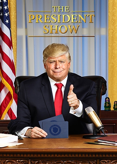 The President Show Show Poster
