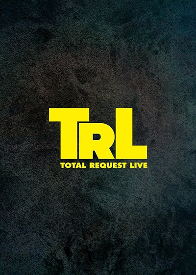 Total Request Live (2017 Revival) Show Poster