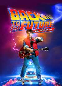Back to the Future Show Poster