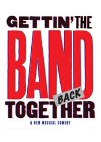 Gettin' the Band Back Together Tickets