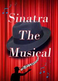 Sinatra The Musical Show Poster