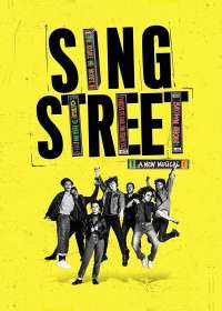 Sing Street Show Poster