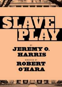 Slave Play Show Poster