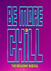 Be More Chill Show Poster