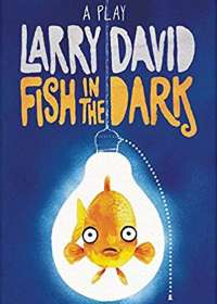 Fish in The Dark Show Poster