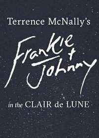 Frankie and Johnny in the Clair de Lune Poster