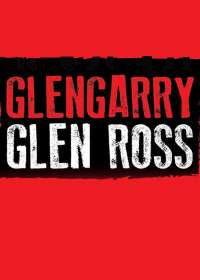 Glengarry Glen Ross (2020) Tickets