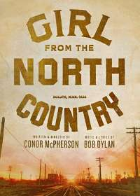 Girl From the North Country Show Poster