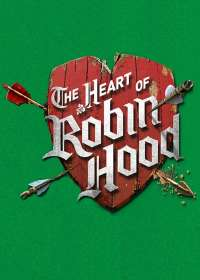 The Heart of Robin Hood Show Poster