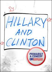 Hillary and Clinton Show Poster