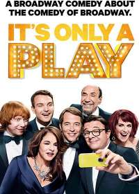 It's Only A Play Show Poster