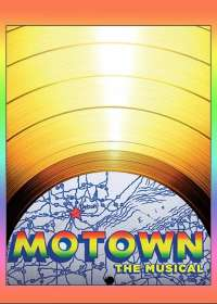 Motown The Musical (2016) Tickets