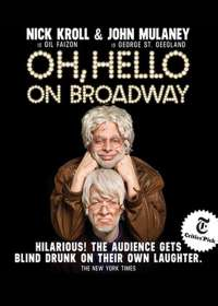 Oh, Hello on Broadway Show Poster