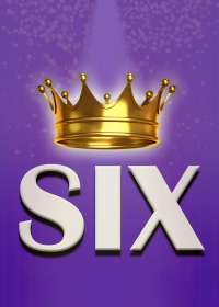 Six The Musical Show Poster