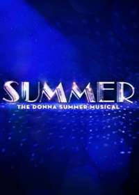 Summer: The Donna Summer Musical Show Poster