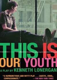This Is Our Youth Tickets