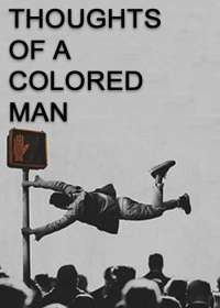 Thoughts of a Colored Man Tickets