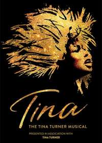 Tina: The Tina Turner Musical Show Poster