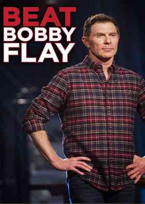 Beat Bobby Flay Poster