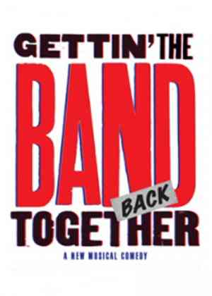 Gettin' the Band Back Together Poster