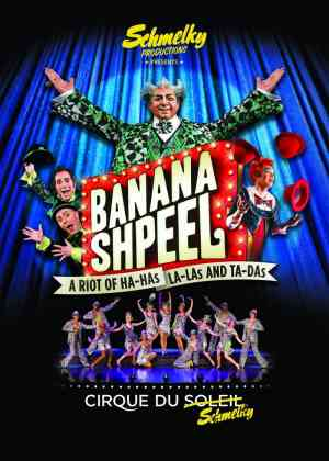 Banana Shpeel:  Cirque du Soleil Poster