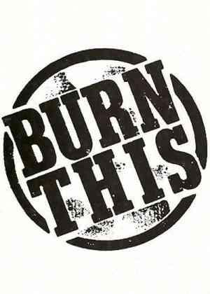 Burn This (2017) Poster