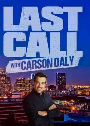 Last Call with Carson Daly (NY) Poster