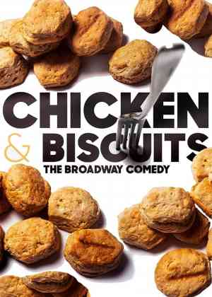 Chicken and Biscuits Poster
