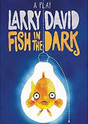 Fish in The Dark Poster