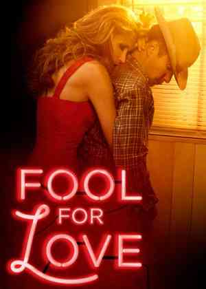 Fool For Love Poster