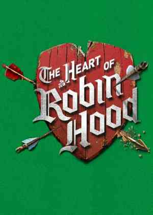 The Heart of Robin Hood Poster