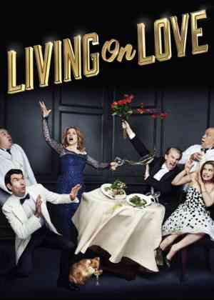 Living on Love Poster
