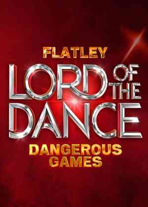 Lord Of the Dance: Dangerous Games Poster
