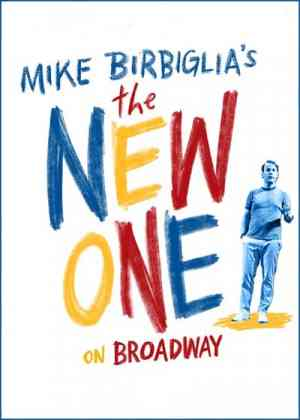 Mike Birbiglia's the New One Poster
