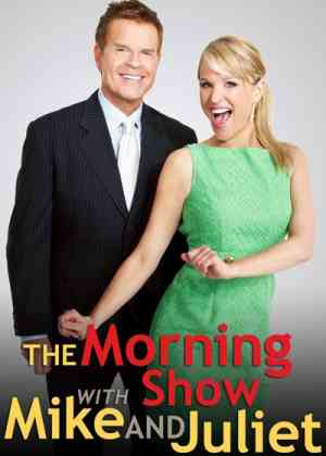 The Morning Show with Mike & Juliet Poster