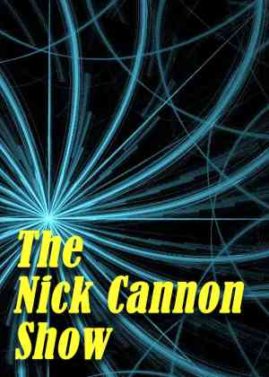 The Nick Cannon Show Poster