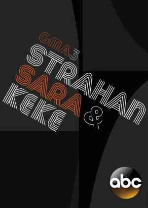 GMA3: Strahan, Sara, and Keke Poster